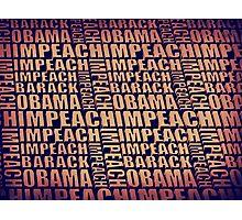 Impeach Barack Obama Photographic Print