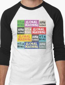 Global Warming Hoax Men's Baseball ¾ T-Shirt