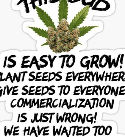 Marijuana Give It Away Sticker