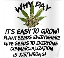 Marijuana Grow It Give It Away Poster