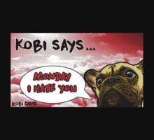 Kobi Casts - Monday I Hate You! Baby Tee