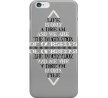 Life is only a dream -Bill hicks iPhone Case/Skin