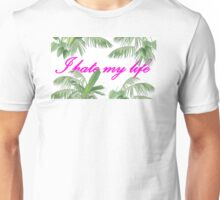 I Hate Palms Unisex T-Shirt