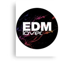 EDM (Electronic Dance Music) Lover. Canvas Print