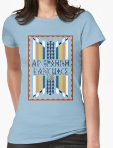 AP Spanish Language 2015 Womens Fitted T-Shirt