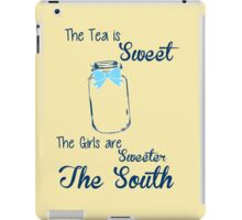 Sweeter in the South iPad Case/Skin