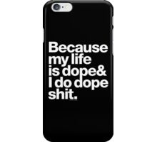 Because Kanye West Does Dope Shit Helvetica Getup iPhone Case/Skin