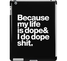 Because Kanye West Does Dope Shit Helvetica Getup iPad Case/Skin