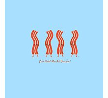 Romancing The Bacon Photographic Print