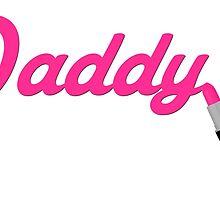 Daddy Lipstick  by agirlandherpug