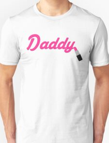 Daddy Lipstick  T-Shirt