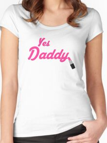 Yes Daddy Lipstick Women's Fitted Scoop T-Shirt