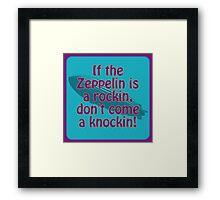 Rockin Zeppelin Framed Print