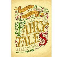 Fairytales Photographic Print