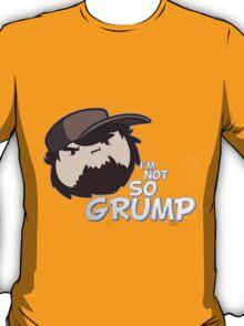 I'M NOT SO GRUMP - Jon Game Grumps T-Shirt