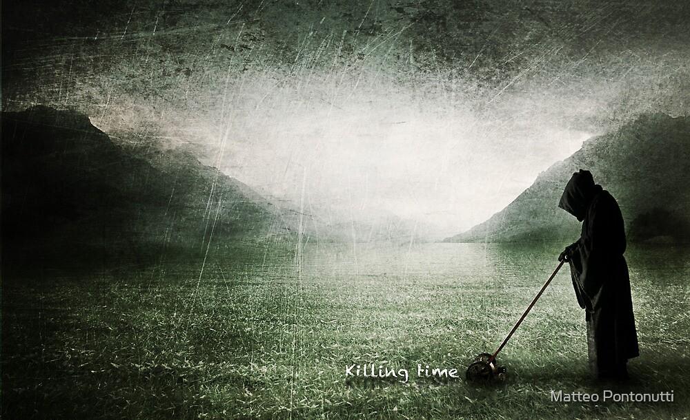 Killing Time by Matteo Pontonutti