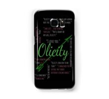 Olicity Quotes Samsung Galaxy Case/Skin