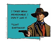 Clint Eastwood Tried to be reasonable by gustrafo