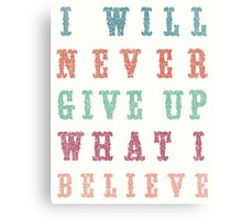 Never Give Up Typography Canvas Print