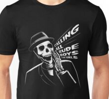 Calling all rude boys and girls Unisex T-Shirt
