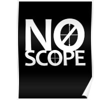 No Scope Poster