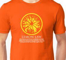 It's the LAW! Unisex T-Shirt