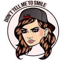 Don't Tell Me To Smile by sarrah