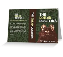 Dread Doctor 2 Greeting Card