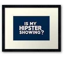 Is my hipster showing? Framed Print
