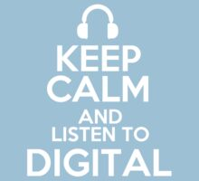 Keep calm and listen to Digital Kids Clothes