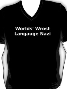 Language Nazi T-Shirt