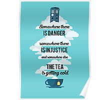 Doctor Who Somewhere tea is getting cold Poster