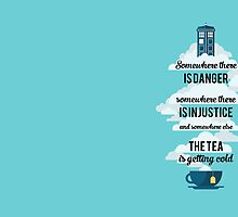 Doctor Who Somewhere tea is getting cold by illustore