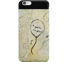 We Are All In This Together iPhone Case/Skin