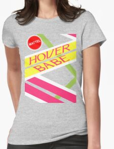 Hover Babe  Womens Fitted T-Shirt