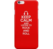 Keep calm and listen to Rock and roll iPhone Case/Skin
