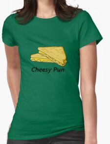Cheesy pun is cheesy Womens Fitted T-Shirt
