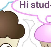 Hi cupcake, hi stud-muffin Sticker