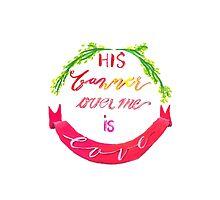 His Banner Over Me is Love by sadiesavesit