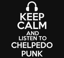 Keep calm and listen to Chelpedo punk Kids Clothes