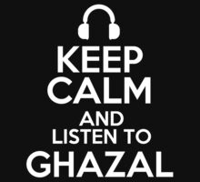 Keep calm and listen to Ghazal Kids Clothes