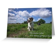 No matter what :) Greeting Card