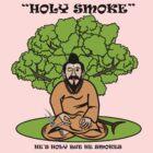 Holy Smoke by artyrau