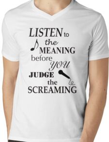Listen To The Meaning Before You Judge The Screaming Mens V-Neck T-Shirt