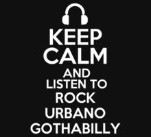 Keep calm and listen to Rock urbano Gothabilly Kids Clothes