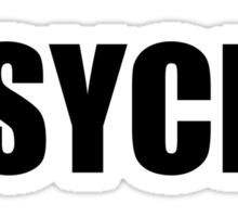 PSYCH! Sticker