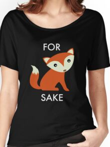 For Fox Sake Women's Relaxed Fit T-Shirt