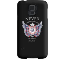 Never Underestimate The Power Of Gore - Tshirts & Accessories Samsung Galaxy Case/Skin