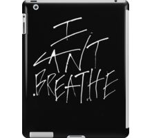 I Can't Breathe – White iPad Case/Skin
