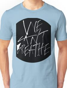 We Can't Breathe - White Unisex T-Shirt